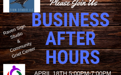 Business After Hours with Raven Sign Studio and Community Grief Center